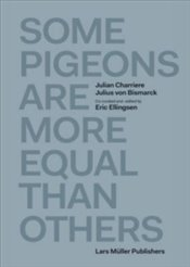 Some Pigeons are More Equal Than Others - Ellingsen, Eric