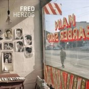 Fred Herzog : Modern Color - Campany, David
