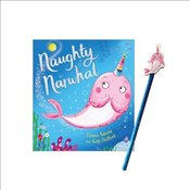 Naughty Narwhal - Adams, Emma