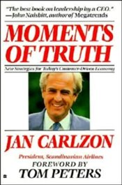 Moments Of Truth - Carlzon, Jan