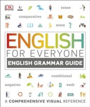 English For Everyone English Grammar Guide : A Complete Self Study Programme - DK