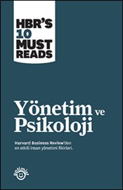 Yönetim ve Psikoloji - Harvard Business Review