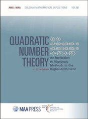 Quadratic Number Theory : An Invitation To Algebraic Methods In The Higher Arithmetic   - Lehman, J. L.