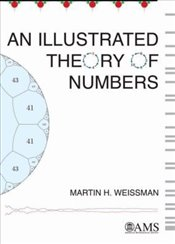Illustrated Theory of Numbers - Weissman, Martin H.