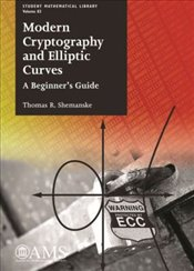 Modern Cryptography And Elliptic Curves : A Beginners Guide  - Shemanske, Thomas R.