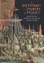 Dictionary of Sources of Tolkien - Day, David