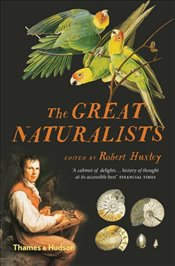 Great Naturalists - Huxley, Robert