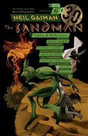 Sandman Vol. 6 : Fables and Reflections : 30Th Anniversary Edition - Gaiman, Neil