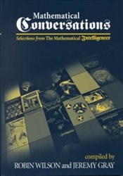 Mathematical Conversations : Selections from the Mathematical Intelligencer - Wilson, Robin