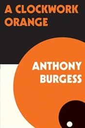 Clockwork Orange - Burgess, Anthony