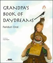 Grandpa's Book of Daydreams - Oral, Feridun