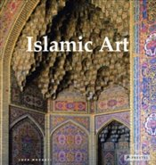 Islamic Art : Architecture, Painting, Calligraphy, Ceramics, Glass, Carpets - Mozzati, Luca