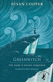 Greenwitch : The Dark is Rising Sequence  - Cooper, Susan