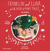 Franklin and Luna and The Book of Fairy Tales - Harnett, Katie