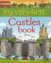 My Very First Castles Book - Wheatley, Abigail