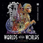 Worlds Within Worlds : Colour and Discover New Realms - Rosanes, Kerby