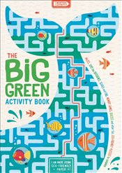Big Green Activity Book : Mazes Spot the Difference Search and Find Memory Games Quizzes and Other - Bigwood, John