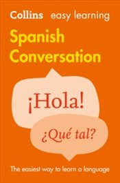 Spanish Conversation (Collins Easy Learning) - Collins Dictionaries