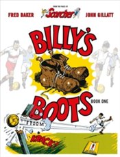 Billys Boots : The Legacy of Dead Shot Keen - Baker, Fred
