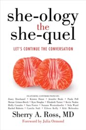 She ology, She quel : Lets Continue the Conversation - Ross, Sherry A.