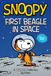 Snoopy 14e : First Beagle in Space : A PEANUTS Collection - Schulz, Charles M.