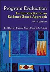 Program Evaluation : An Introduction To An Evidence-Based Approach - Royse, David