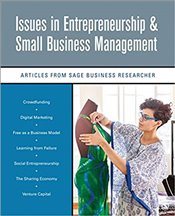 Issues In Entrepreneurship & Small Business Management : Articles From SAGE Business Researcher - SAGE Business Researcher
