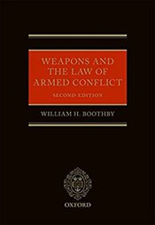 Weapons And The Law Of Armed Conflict - Boothby, William H.