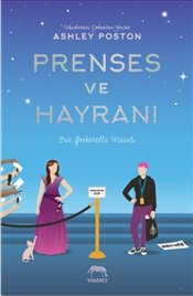 Prenses ve Hayranı : Ciltli - Poston, Ashley