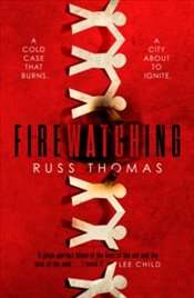 Firewatching - Thomas, Russ
