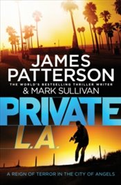 Private L.A. : Private 7 - Patterson, James