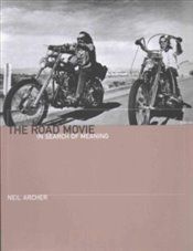 Road Movie : In Search Of Meaning - Archer, Neil