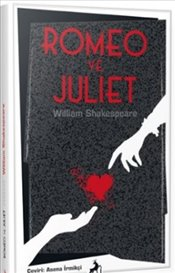 Romeo ve Juliet - Shakespeare, William