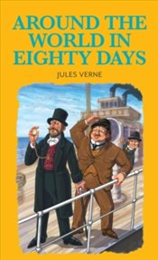 Around the World in 80 Days - Verne, Jules