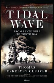 Tidal Wave : From Leyte Gulf to Tokyo Bay - Cleaver, Thomas McKelvey
