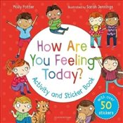 How Are You Feeling Today? : Activity And Sticker Book - Potter, Molly