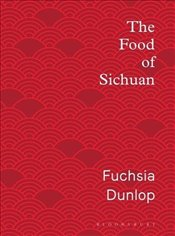 Food of Sichuan - Dunlop, Fuchsia
