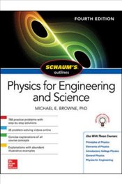 Schaums Outline Of Physics For Engineering And Science 4e - Browne, Michael