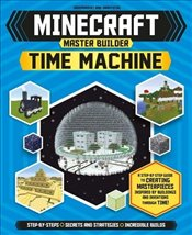 Time Machine : Minecraft Master Builder - Turner, Jake