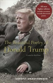 Beautiful Poetry of Donald Trump - Sears, Rob