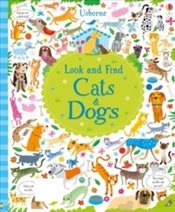 Look and Find : Cats and Dogs - Robson, Kirsteen