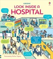 Look Inside a Hospital - Daynes, Katie