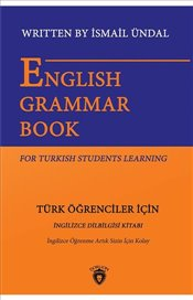 English Grammar Book for Turkish Students Learning English is Easy for You Any More - Ündal, İsmail