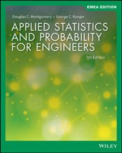 Applied Statistics And Probability For Engineers 7e EMEA Edition - Montgomery, Douglas C.