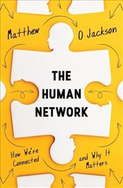 Human Network : How Were Connected and Why it Matters - Jackson, Matthew O.