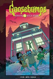 Goosebumps : Horrors of the Witch House - Smith, Matthew Dow