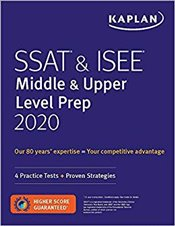 SSAT & ISEE : Middle & Upper Level Prep 2020 : 4 Practice Tests + Proven Strategies   -