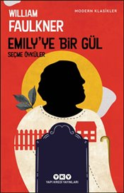 Emilyye Bir Gül - Faulkner, William