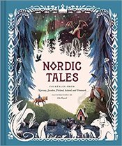 Nordic Tales : Folktales From Norway, Sweden, Finland, Iceland, And Denmark   - Chronicle Books