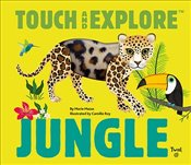 Touch and Explore : Jungle - Mazas, Maria